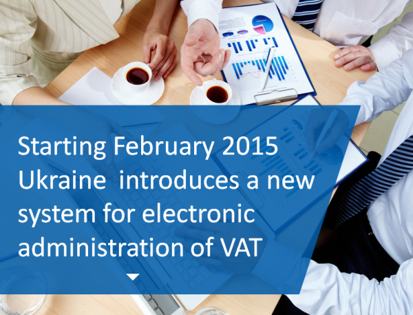 new system for electronic administration of VAT in Ukraine