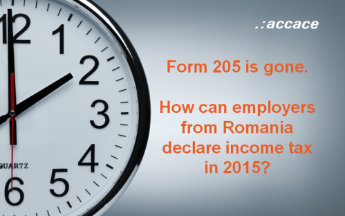Form 205 is gone. How can employers from Romania declare income tax in 2015?