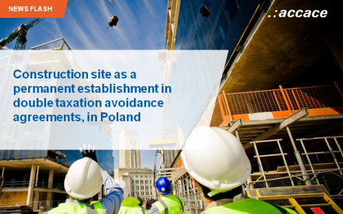 Construction site as a permanent establishment in double taxation avoidance agreements, in Poland