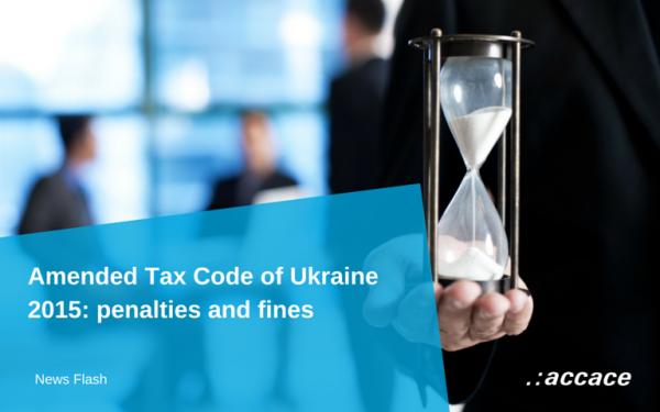 UA-2015-08-14-Amended-Tax-Code-of-Ukraine-2015-penalties-and-fines-EN