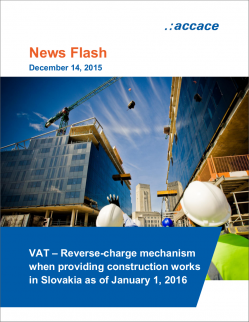 VAT – Reverse-charge mechanism when providing construction works in Slovakia as of January 1, 2016