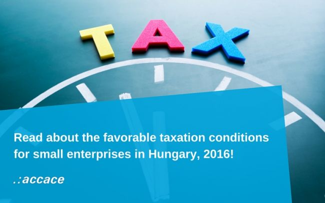 Favorable tax types for small companies in Hungary in 2016