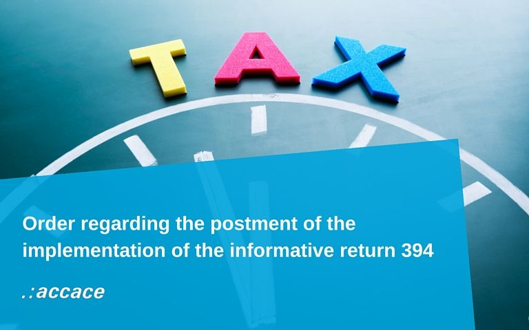 Order regarding the postment of the implementation of the informative return 394 | News Flash