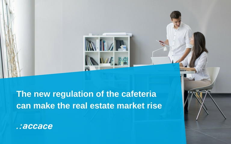 The new regulation of the cafeteria can make the real estate market rise