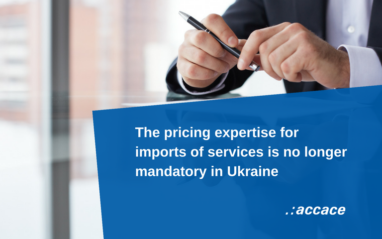 The pricing expertise for imports of services is no longer mandatory in Ukraine