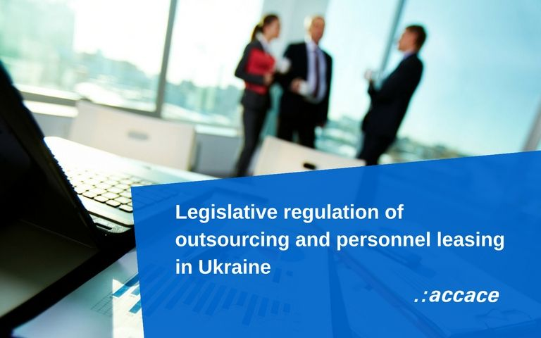 Legislative regulation of outsourcing and personnel leasing in Ukraine