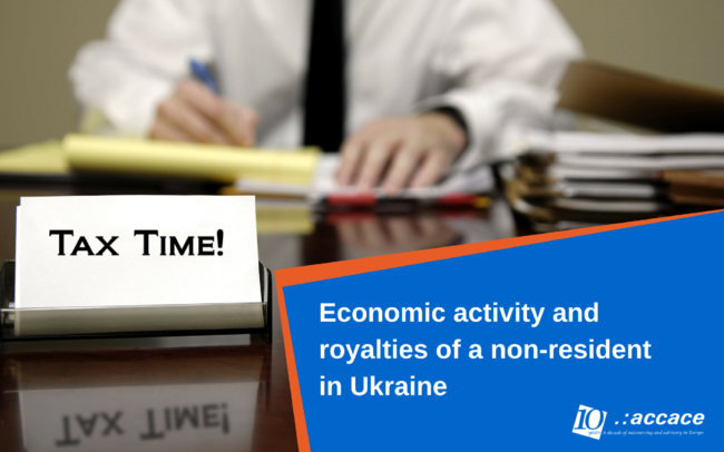 Economic activity and royalties of a non-resident in Ukraine