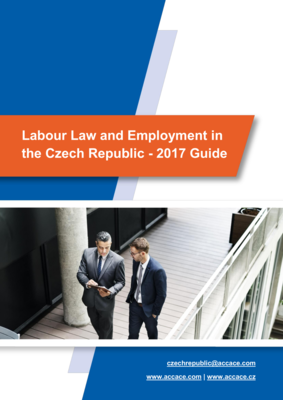 Labour Law and Employment in the Czech Republic - 2017 Guide